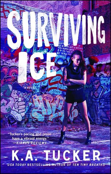 Surviving Ice : A Novel