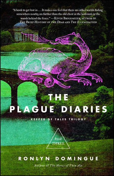 The Plague Diaries : Keeper of Tales Trilogy: Book Three