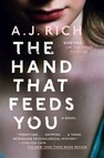 The Hand That Feeds You : A Novel