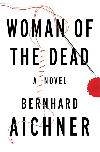 Woman of the Dead : A Novel