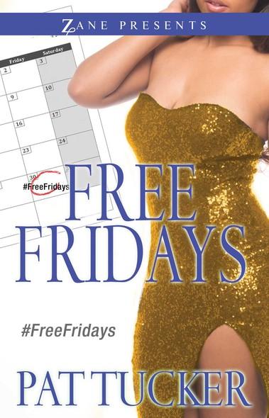 Free Fridays : A Novel