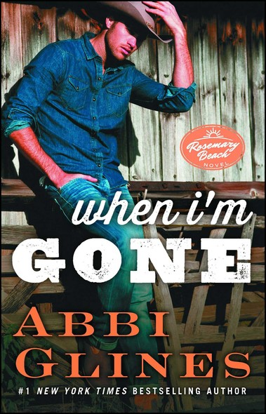 When I'm Gone : A Rosemary Beach Novel