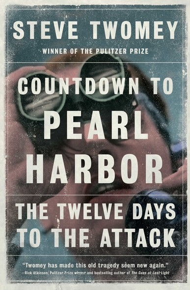 Countdown to Pearl Harbor : The Twelve Days to the Attack