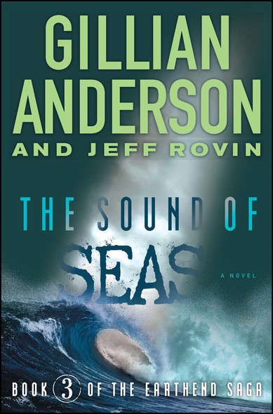 The Sound of Seas : Book 3 of The EarthEnd Saga