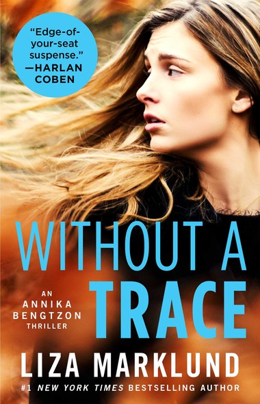 Without a Trace : An Annika Bengtzon Thriller
