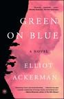Green on Blue : A Novel