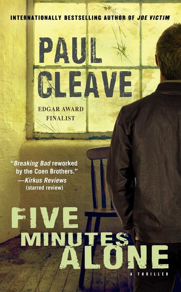 Five Minutes Alone : A Thriller