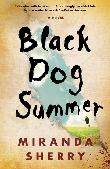 Black Dog Summer : A Novel