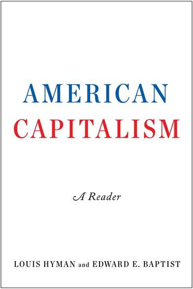 American Capitalism : A Reader