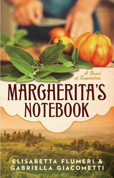 Margherita's Notebook : A Novel of Temptation