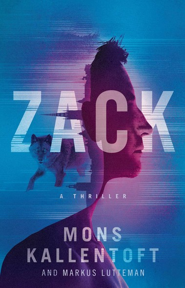 Zack : A Thriller