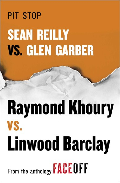 Pit Stop : Sean Reilly vs. Glen Garber