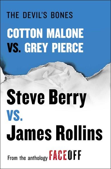 The Devil's Bones : Cotton Malone vs. Gray Pierce