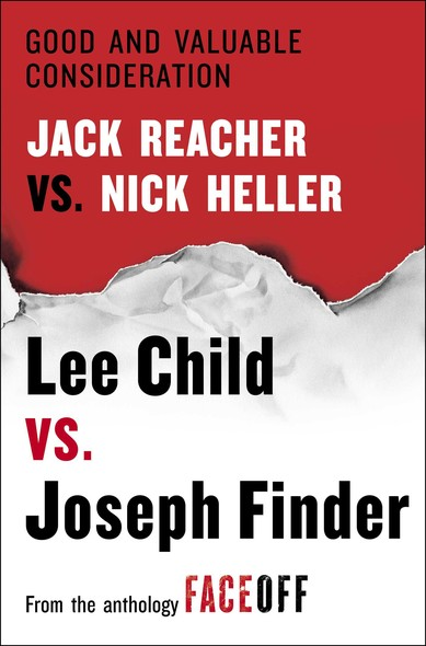 Good and Valuable Consideration : Jack Reacher vs. Nick Heller