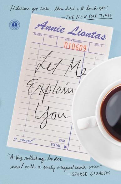 Let Me Explain You : A Novel
