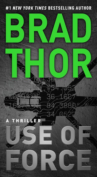 Use of Force : A Thriller