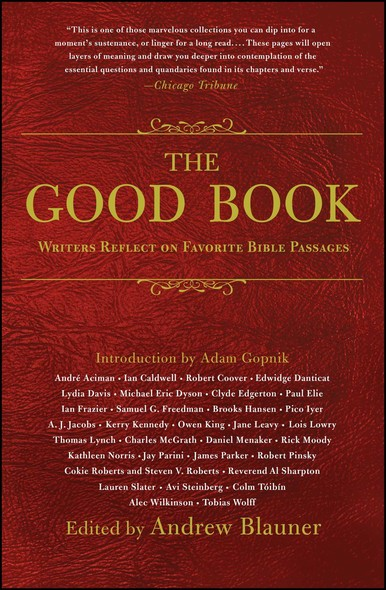 The Good Book : Writers Reflect on Favorite Bible Passages