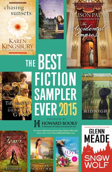 The Best Fiction Sampler Ever 2015 - Howard Books : A Free Sample of Fiction Titles