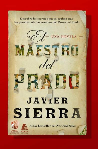 El Maestro del Prado (The Master of the Prado) : Una novela