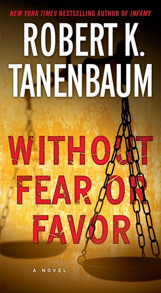 Without Fear or Favor : A Novel