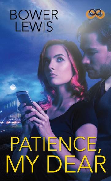Patience, My Dear