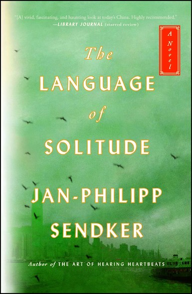 The Language of Solitude : A Novel
