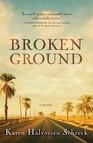 Broken Ground : A Novel