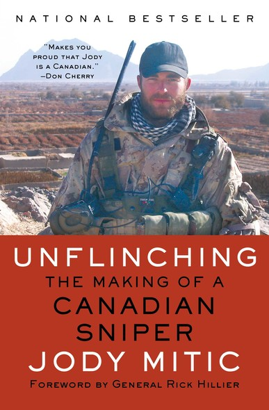 Unflinching : The Making of a Canadian Sniper