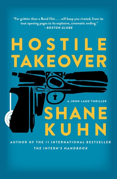Hostile Takeover : A John Lago Thriller