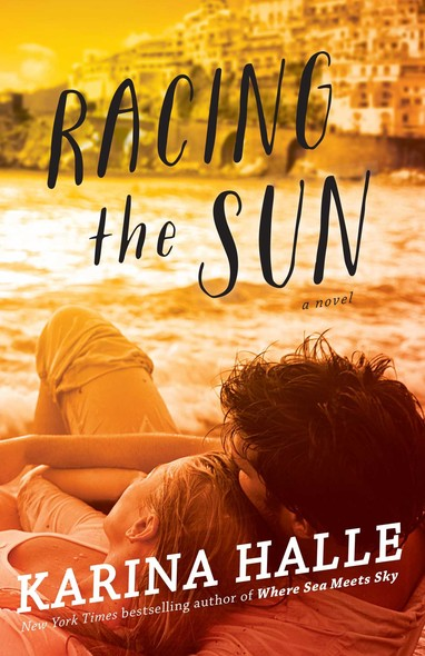 Racing the Sun : A Novel