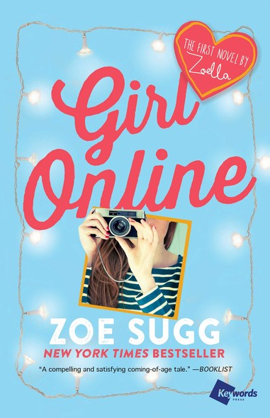 Girl Online : The First Novel by Zoella