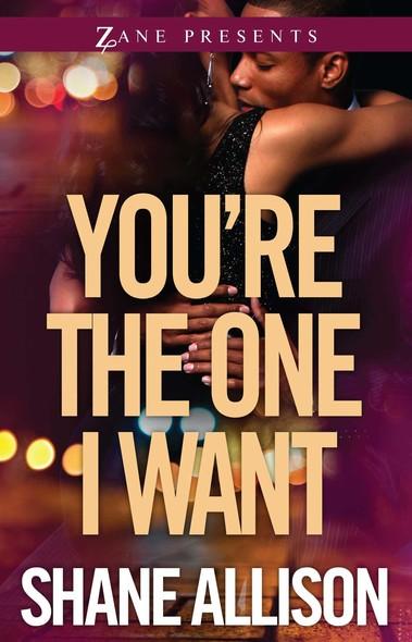 You're the One I Want : A Novel