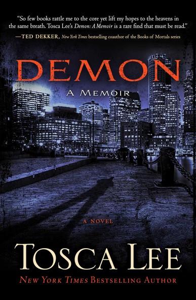 Demon: A Memoir : A Novel