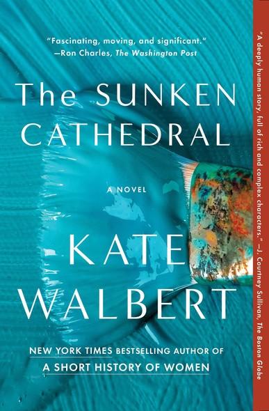 The Sunken Cathedral : A Novel