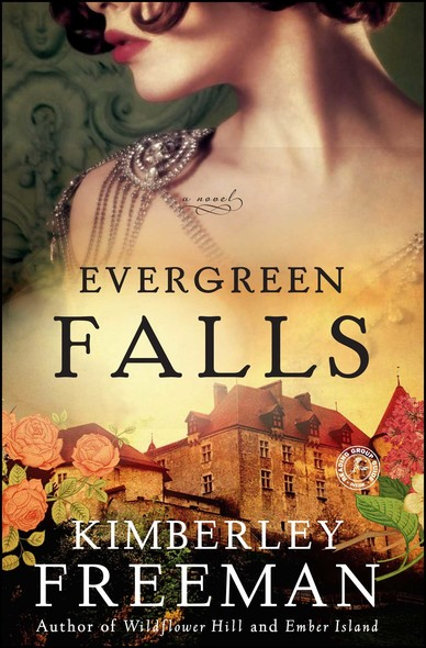 Evergreen Falls : A Novel