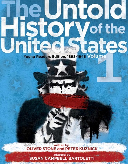 The Untold History of the United States, Volume 1 : Young Readers Edition, 1898-1945