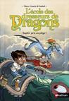 L'école des dresseurs de dragons - Saphir pris au piège !