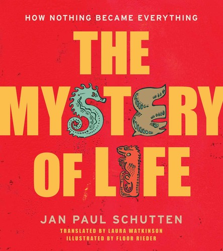 The Mystery of Life : How Nothing Became Everything