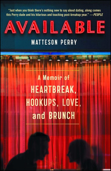 Available : A Memoir of Heartbreak, Hookups, Love and Brunch