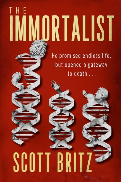The Immortalist : A Sci-Fi Thriller