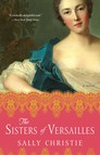 The Sisters of Versailles : A Novel