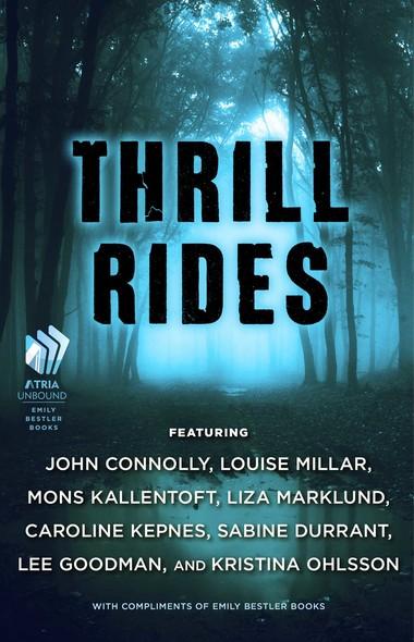 Thrill Rides : The Emily Bestler Books Thriller Sampler