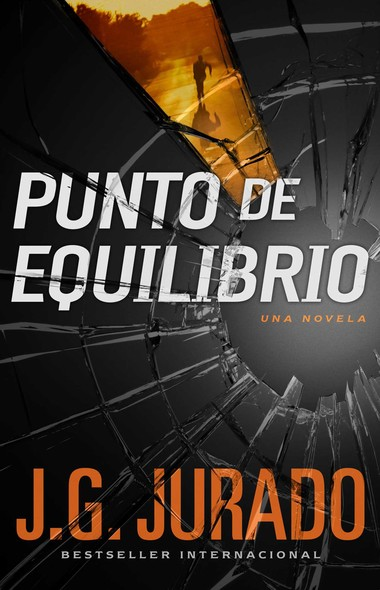 Punto de Equilibrio (Point of Balance Spanish Edition) : Una novela