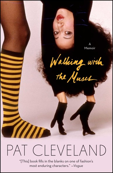 Walking with the Muses : A Memoir