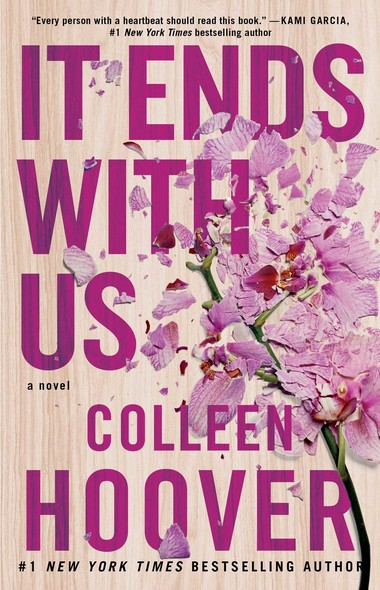 It Ends with Us : A Novel