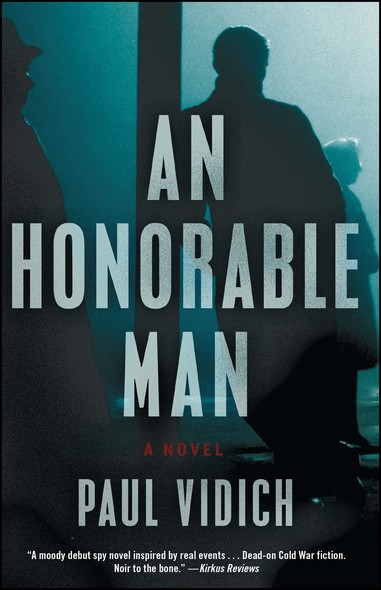 An Honorable Man : A Novel