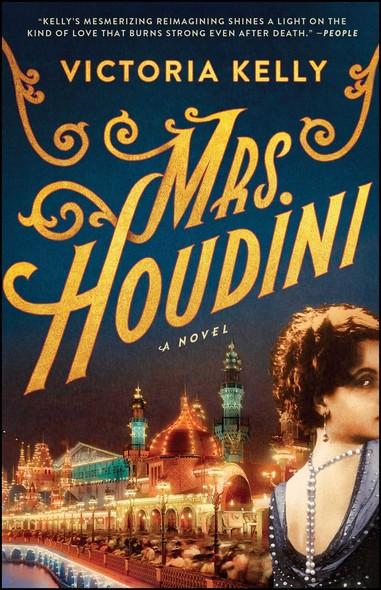 Mrs. Houdini : A Novel
