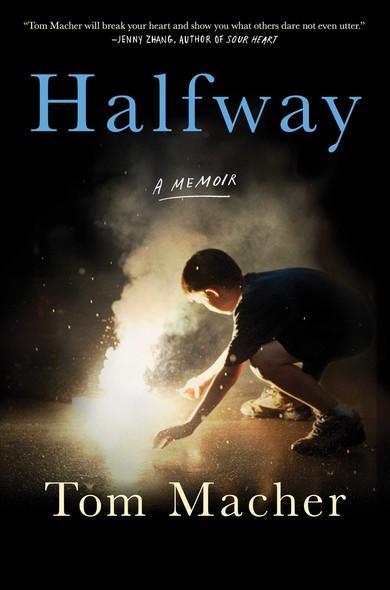 Halfway : A Memoir
