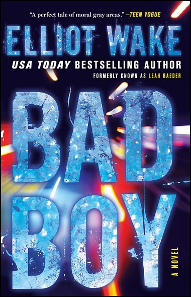 Bad Boy : A Novel