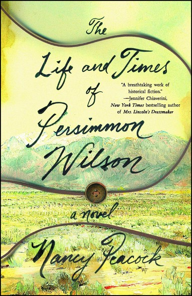 The Life and Times of Persimmon Wilson : A Novel